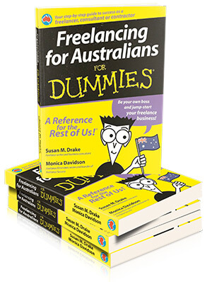 Freelancing for Australians For Dummies by Monica Davidson and Susan M. Drake